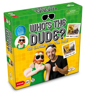 Who's The Dude? • Ages 16+ • $24.99