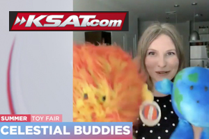 Celestial Buddies Sun and Earth plush was featured on KSAT-TV as one of the toys and games that will get your through the long summer in this Summer Fun Toys local TV segment.