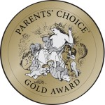 Parents' Choice Award - GOLD