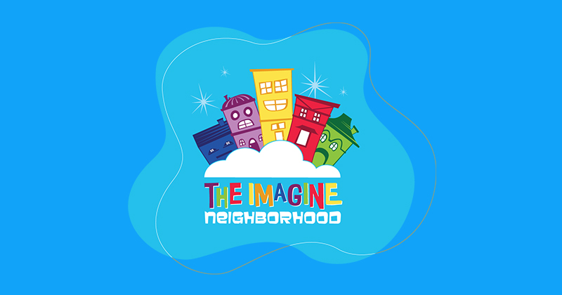 KIDS FEELING SCARED? MARCH 16 LAUNCH OF IMAGINE NEIGHBORHOOD PODCAST TO THE RESCUE!